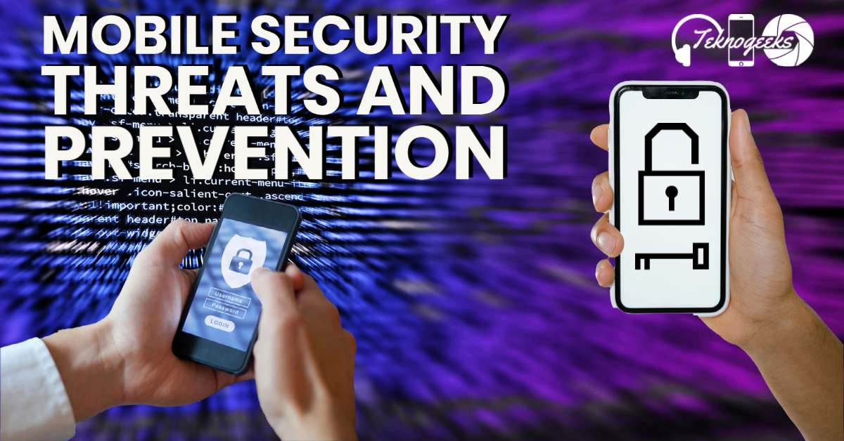 mobile security threats and prevention